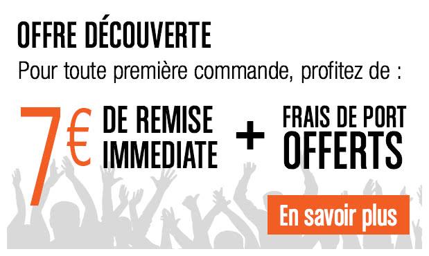 Offre découverte, pour toute première commande profitez de 7€ de remise immédiate et des frais de port offerts